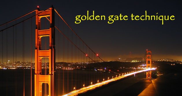 Golden Gate Technique